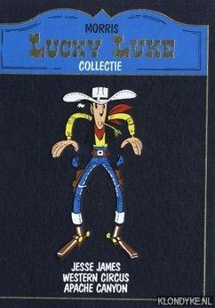 MORRIS - Lucky Luke collectie: Jesse James / Western circus / Apache Canyon