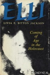 Elli : coming of age in the Holocaust