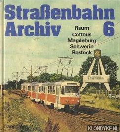 BAUER, GERHARD - Straßenbahn archiv 6. Raum, Cottbus, Magdeburg, Schwerin, Rostock