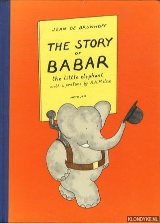 BRUNHOFF, JEAN DE - The story of Babar, the little elephant