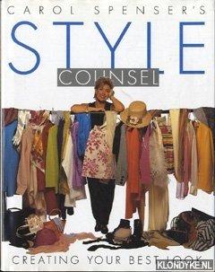 SPENSER, CAROL - Carol Spenser's style counsel.