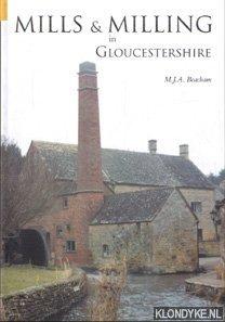 BEACHAM, M. J. A. - Mills & milling in Gloucestershire