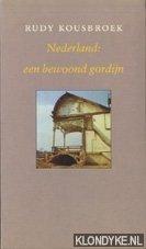 Kousbroek, Rudy - Boekenweek 1987. Nederland: een bewoond gordijn