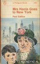 GALLICO, PAUL - Mrs Harris goes to New York