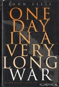 ELLIS, JOHN - One day in a very long war: Wednesday 25th October 1944