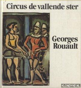 ROUAULT, GEORGES - Circus de vallende ster, 17 kleurenetsen en 8 houtsneden met een inleiding van Wolf Stadler