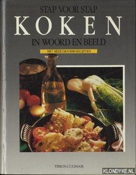 Diverse auteurs stap voor stap koken in woord en beeld for Beeldkoken