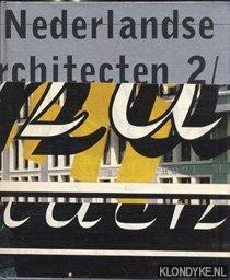 BRIL, MARTIN - E.A. - Nederlandse architecten 2. / Dutch architects 2. Documentatie van recent uitgevoerde projecten van 150 Nederlandse architecten en interieurarchitecten. / Documentation of recently executed projects of 150 Dutch architects and interior architects.