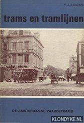 DUPARC, H.J.A. - Trams en tramlijnen: De Amsterdamse paardetrams