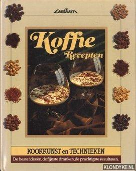 BAXTER, JACKI - Koffie Recepten. Kookkunst en techynieken. De beste ideeën, de fijnste dranken, de prachtigste resultaten