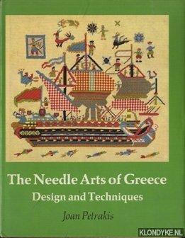 PETRAKIS, JOAN - The needle arts of Greece. Design and techniques