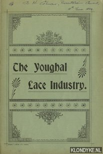 DIVERSE AUTEURS - The Youghal Lace Industry
