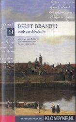 BEBBER, MARGRIET VAN & HEIJDEN, THEO VAN DER - Schrijvers over Delft. Acht literaire routes