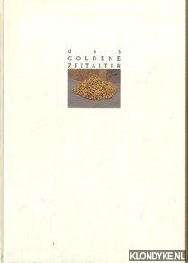 DIVERSE AUTEURS - Das goldene Zeitalter: die Geschichte des Goldes
