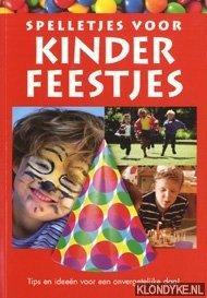 HOFFMANN, ANDREAS - Spelletjes voor kinderfeestjes. Tips en ideeën voor een onvergetelijke dag!