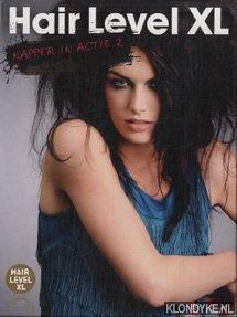 DIVERSE AUTEURS - Hair Level XL. Kapper in actie 2