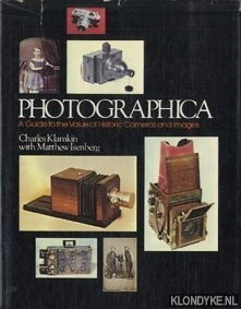 KLAMKIN, CHARLES - Photographica: a guide to the value of historic cameras and images
