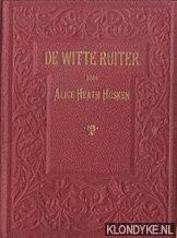 HOSKEN, ALICE HEATH - De witte ruiter