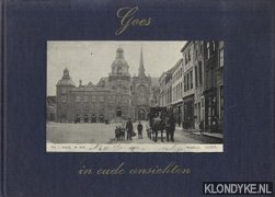 ABELMANN, L.J. & KR. GOUDSWAARD - Goes in oude ansichten