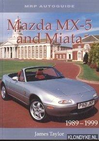 TAYLOR, JAMES - Mazda MX-5 and Miata 1989-1999