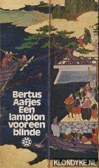 Aafjes, Bertus - Boekenweek 1973. Een lampion voor een blinde, of de zaak van de Hollandse heelmeesters