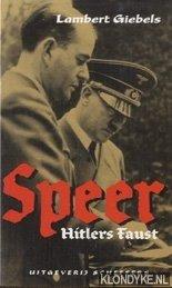 GIEBELS, LAMBERT - Speer, Hitlers Faust