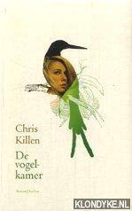 KILLEN, CHRIS - De vogelkamer