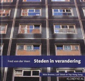 VEEN, FRED VAN DER - Steden in verandering