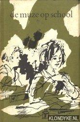 Beusekom, W van - Boekenweek 1961. De muze op school