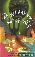 Schutten, Jan Paul - Boekenweek 2009. De wraak van het spruitje