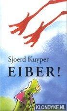Kuyper, Sjoerd - Boekenweek 2000. Eiber!