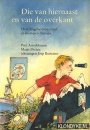 Arnoldussen, Paul  & Marja Baeten - Boekenweek1987. Die van hiernaast en van de overkant