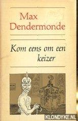 Dendermonde, Max - Boekenweek 1968. Kom eens om een keizer