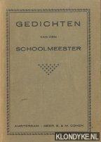 SCHOOLMEESTER - Gedichten van den schoolmeester
