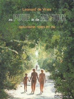 VRIES, LEONARD DE - Zo puur in de natuur *GESIGNEERD*