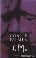 Palmen, Connie - I.M.