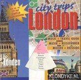 DIVERSE AUTEURS - City Trips: London. Muziek + Reisgids (met CD)