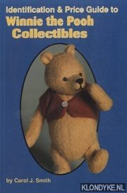 SMITH, CAROL J. - Identification and Price Guide to Winnie the Pooh Collectibles
