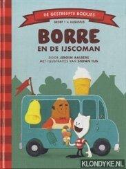AALBERS, JEROEN - Borre en de ijscoman