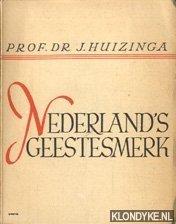HUIZINGA, J. - Nederland's Geestesmerk