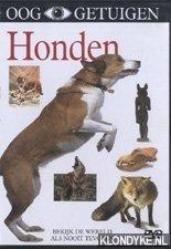 PEDDIE, EMMA (PRODUCER) - Ooggetuigen: Honden. Bekijk de wereld als nooit tevoren