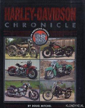 MITCHEL, DOUG - Harley-Davidson cronicle. An American original