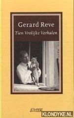 Reve, Gerard - Tien vrolijke verhalen