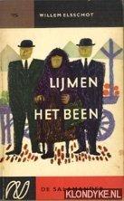 Elsschot, Willem - Lijmen het been