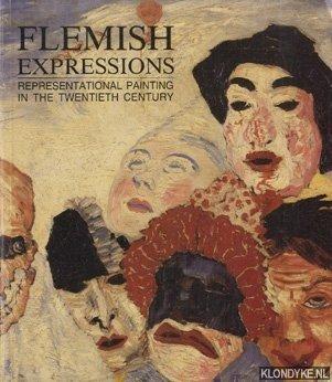SCHIMMEL, PAUL - Flemish Expressions representional paiting in the twentieth century