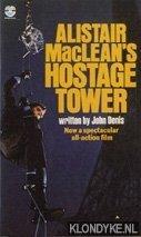 MACLEAN, ALISTAIR - Hostage tower