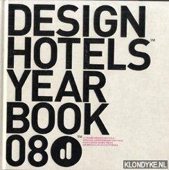 SENDLINGER, CLAUS - Design hotels yearbook 08