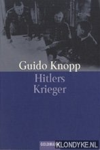KNOPP, GUIDO - Hitlers Krieger