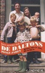 Alberdingk Thijm, Robert - De Daltons jonge jaren. Boers kies je niet, die krijg je