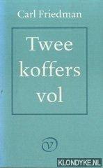 friesman, Carl - Twee koffers vol